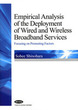 Empirical Analysis of the Deployment of Wired and Wireless Broadband Services
